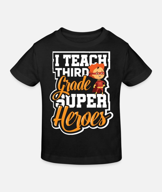 Teacher T-Shirts - Third Grade I Teach Superhero Teacher Preschool - Kids' Organic T-Shirt black