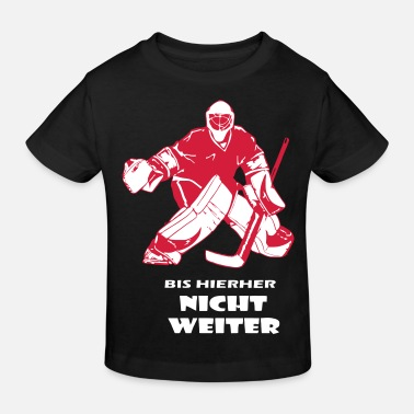 Eishockey Goalie Goali - Kinder Bio-T-Shirt