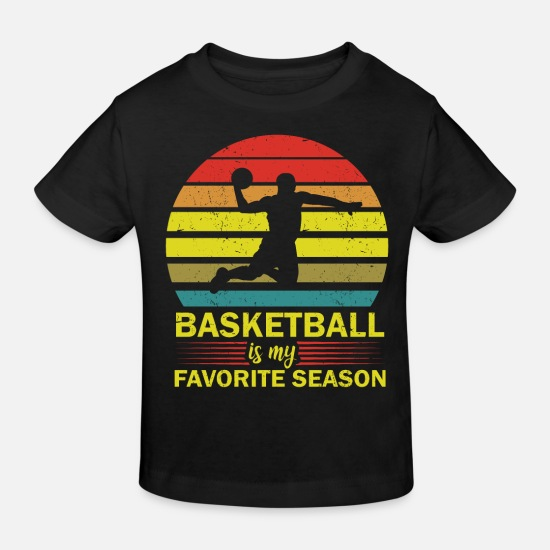 Birthday Baby Clothes - Basketball is my favorite season - Kids' Organic T-Shirt black