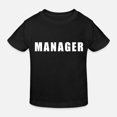 Manager Manager - Lasten luomu t-paita