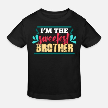 Siblings Family brother siblings - Kids' Organic T-Shirt