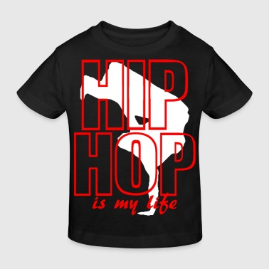 hip hop is my life - T-shirt bio Enfant