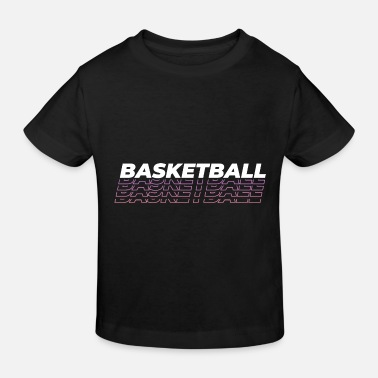 Basketball Schrift Stylisch - Kinder Bio T-Shirt