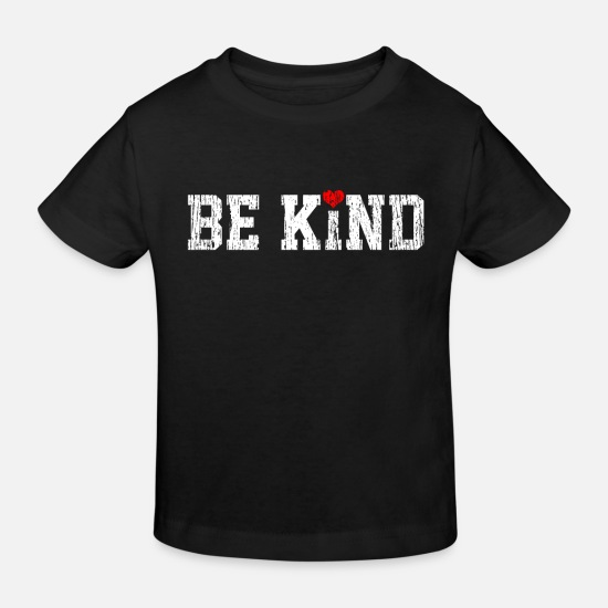 Kind Baby Clothes - Kindness Inspirational - Kids' Organic T-Shirt black