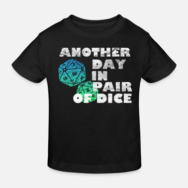 Dice Dice the dice - Kids' Organic T-Shirt