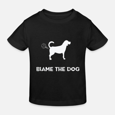 Jokes Dog Blame The Dog - fart jokes dog - Kids' Organic T-Shirt