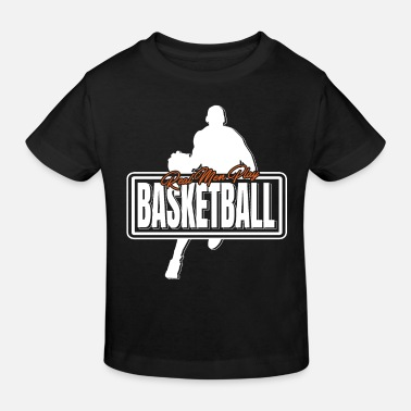 Dribble Real Men Play Basketball Shirt Real Men - Kids' Organic T-Shirt