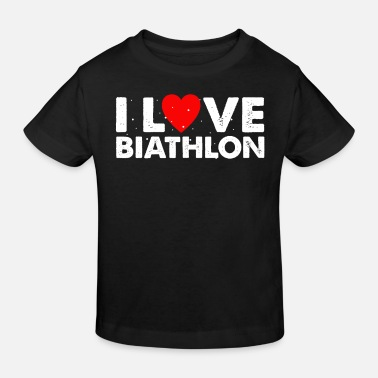 Biathlon I Love Biathlon T-Shirt Gift Cross-Country - Kids' Organic T-Shirt
