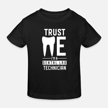 Dental Technician Dad Dental Technician Dental Technician Dental Technician Team - Kids' Organic T-Shirt