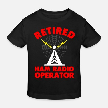 Amateur Radio Retired radio operator radio tower retiree father - Kids' Organic T-Shirt