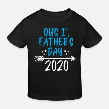 Son Our First Father's Day 2020 T Shirt Matching Daddy - Kids' Organic T-Shirt