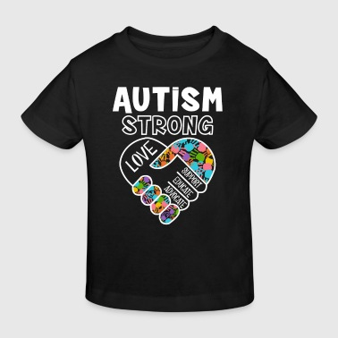 Autism strong love support educate advocate - Kinder Bio-T-Shirt
