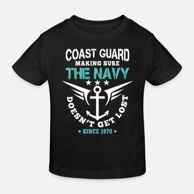 Navy Coast Guard making sure Navy doesn't get lost - T-shirt bio Enfant