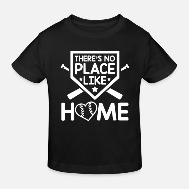 Steal There's no Place like Home baseball - Kids' Organic T-Shirt