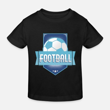 Football Football Football - Kids' Organic T-Shirt