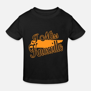 Knoxville I Miss Knoxville - Kids' Organic T-Shirt