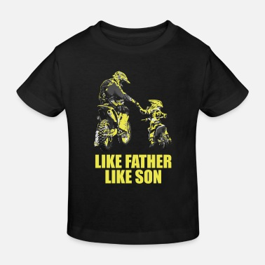 Motocross Like Father Like Son Motocross Motocross Dad Motoc - Kids' Organic T-Shirt