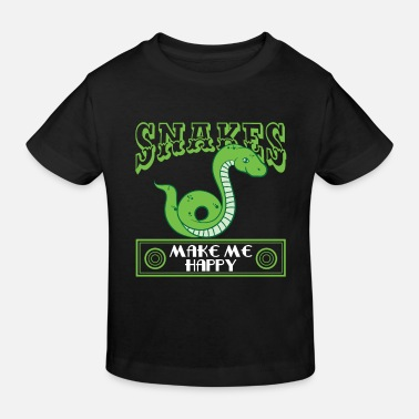 Grab Snakes Makes Me Happy - Snake Lover - Kinder Bio T-Shirt