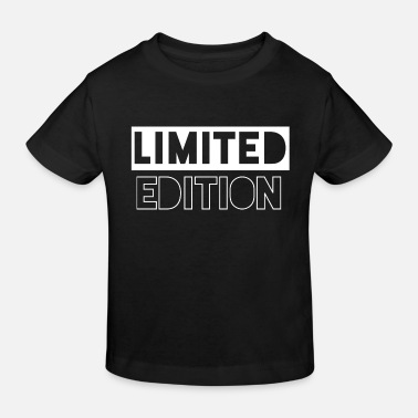 Limited Edition limited edition - Kids' Organic T-Shirt