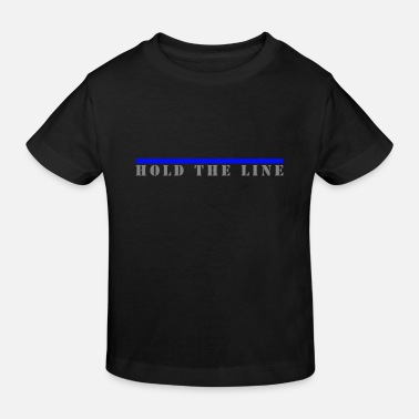 Hold the Line, Blaue Linie - Kinder Bio T-Shirt
