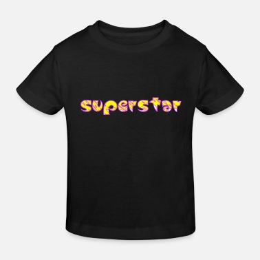 Superstar Superstar! - Kinder Bio T-Shirt