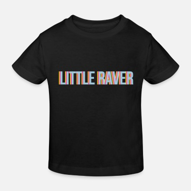 Raver little raver - T-shirt bio Enfant