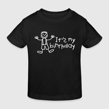 It's my birthday - Kinder Bio-T-Shirt