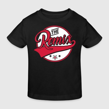 The Remix - Der Remix - The Original - Familie - Kids' Organic T-shirt