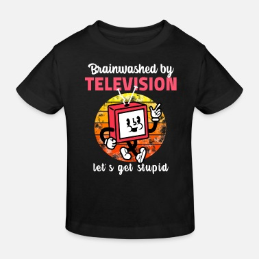 Television brainwashed by television - Kinder Bio T-Shirt