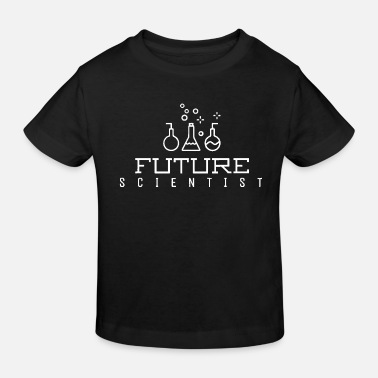 Future Future Scientist T-Shirt Funny Science T-Shirt for - Kids' Organic T-Shirt