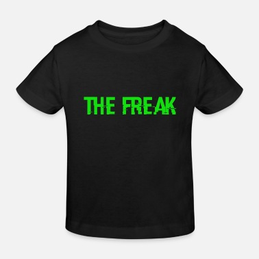 Freak le Freak - T-shirt bio Enfant