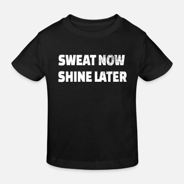 Create POWERLIFTING: Sweat now shine later - Kids' Organic T-Shirt