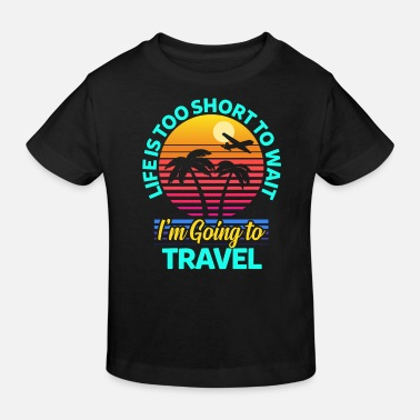 Travelling Travel travel - Kids' Organic T-Shirt