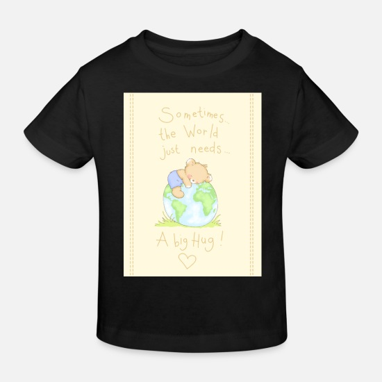 Love Baby Clothes - The world needs a big Hug - Kids' Organic T-Shirt black