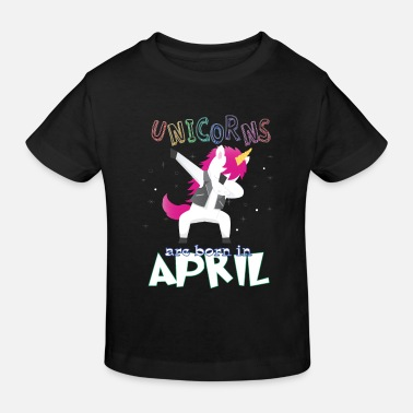 Born In Born Unicorns-Born April - Kids' Organic T-Shirt