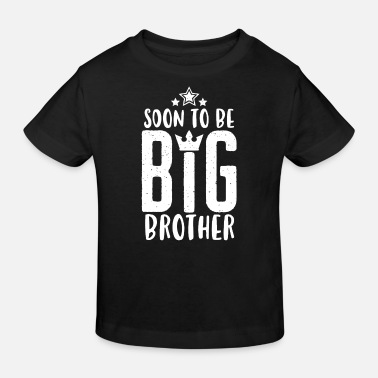 Big Soon to be Big Brother - Bald grosser Bruder - Ekologisk T-shirt barn
