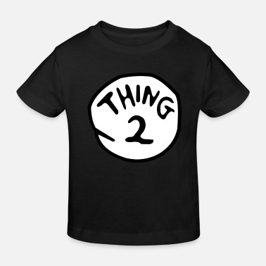 Thing thing 2 - Kids' Organic T-Shirt