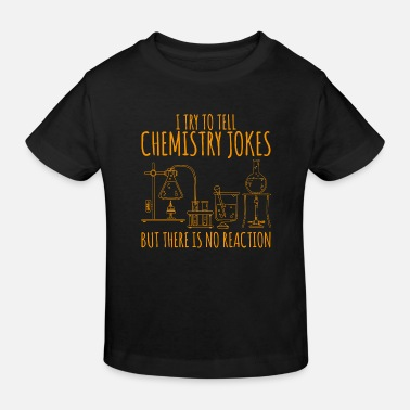 Cool Quote Chemistry flask laboratory saying gift - Kids' Organic T-Shirt