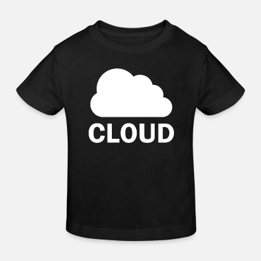 Cloud Cloud - cloud - Kids' Organic T-Shirt