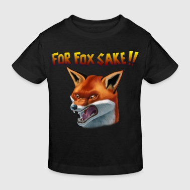 For Fox Sake!! - Kinderen Bio-T-shirt