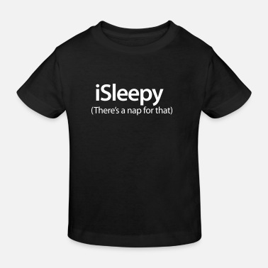 Steve Jobs iSleepy - There's a nap for that - Kids' Organic T-Shirt