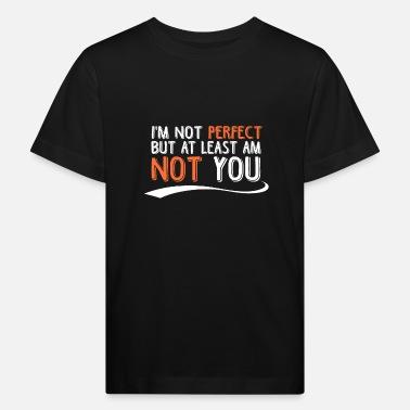 jeg er ikke perfekt t-skjorte