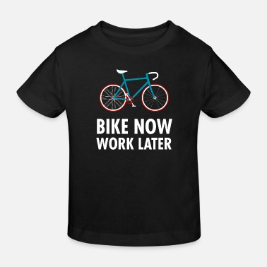 Funny Bike Now Work Later - Retro Vintage Bike Bicycle - Kids' Organic T-Shirt