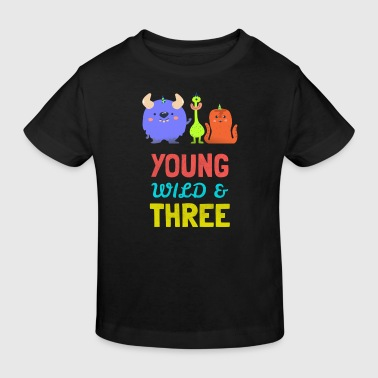 Young wild three -3. Geburtstag Party Monster Kind - Kids' Organic T-Shirt