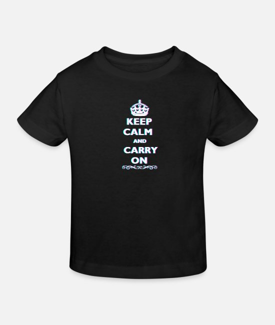 Quote T-Shirts - Keep Calm and Carry On 3D Anaglyph Cool Quote - Kids' Organic T-Shirt black