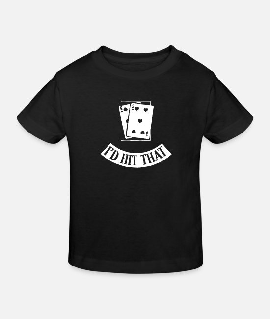 Im A Boss T-Shirts - I would hit those black jack cards - Kids' Organic T-Shirt black