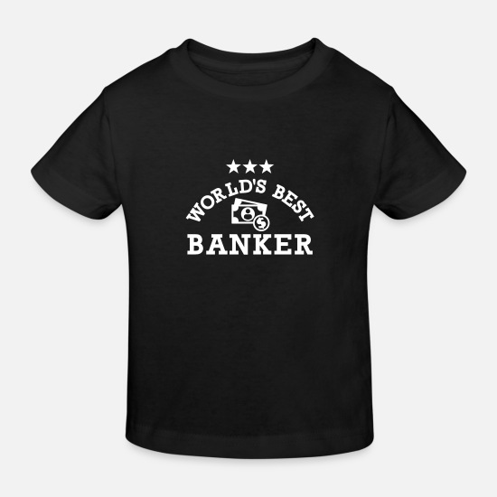 Exchange Baby Clothes - World's Best Banker - Kids' Organic T-Shirt black