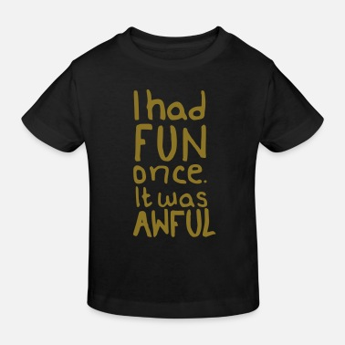 Fun FUN - T-shirt bio Enfant