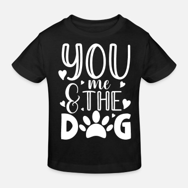 Yorkshire You me and the dog for a dog owner / - Kids' Organic T-Shirt