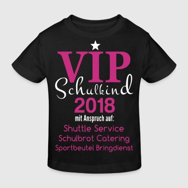 VIP Schulkind 2018 - Kinder Bio-T-Shirt